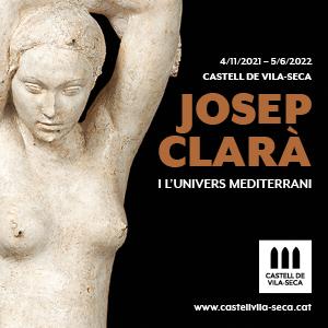 Josep Clarà i l'univers mediterrani. Castell de Vila-seca.